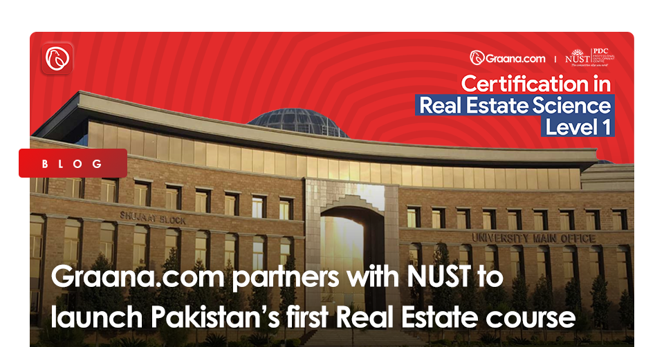 Graana.com partners with NUST to launch Pakistan's first Real Estate course